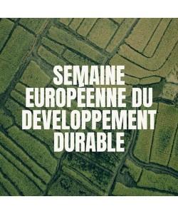 La Semaine Européenne du Développement Durable